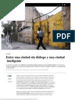 Entre Una Ciudad Sin Dialogo y Una Ciudad Inteligente
