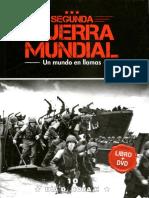 Segunda Guerra Mundial Un Mundo en Llamas -Dia D , Hora H - Tomo 10