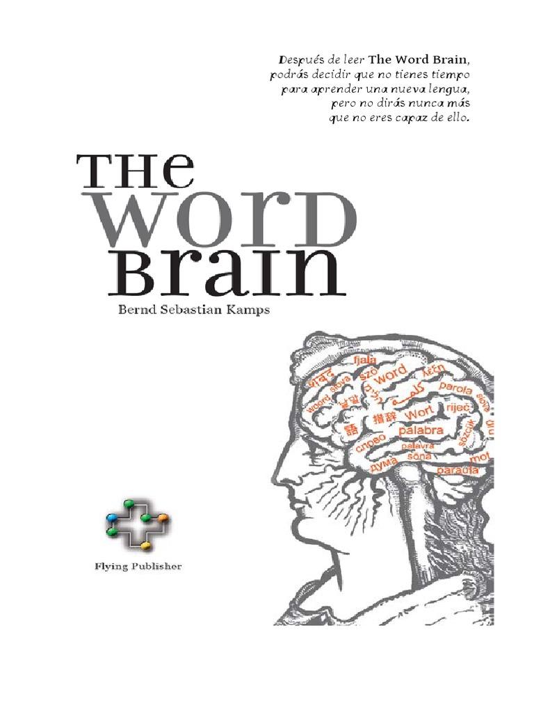 Kamps Bernd Sebastian - The Word Brain - Breve Guia Para Aprender ...