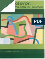 Libro - Ser Profesor Una Mirada El Alumno - Dr Pedro Morales