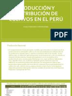 Producción y Distribución de Cultivos en El Perú