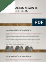 2.2 VARIACION SEGUN TIPO DE RUTA.pptx