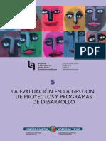 LA EVALUACIÓN EN LA GESTIÓN DE PROYECTOS  Y PROGRAMAS DE DESARROLLO