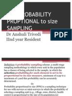 Pps-probability Proptional Sampling