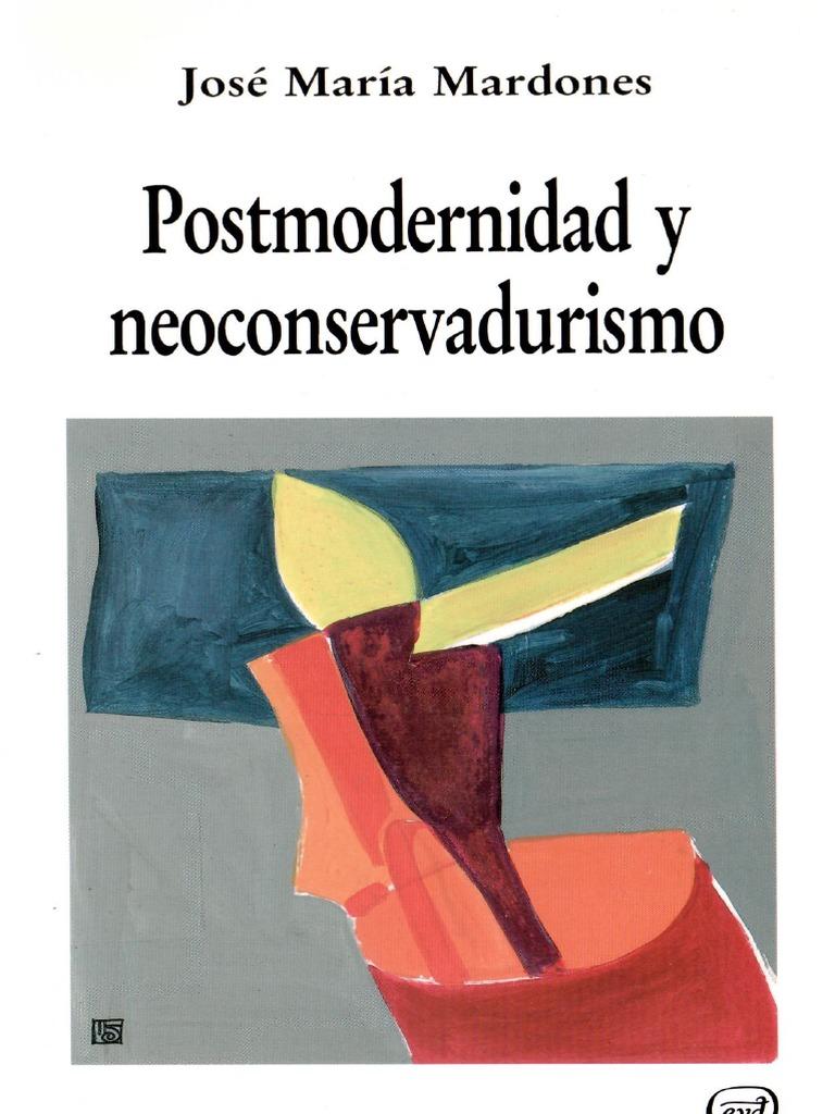 129404187 Jose Maria Mardones Postmodernidad Y Neoconservadurismo  # Muebles Postmodernos