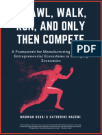 Crawl, Walk, Run, And Only Then Compete - A Framework for Manufacturing Innovative Entrepreneurial Ecosystems in Emerging Economies