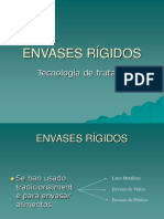En Vases Rigid Os