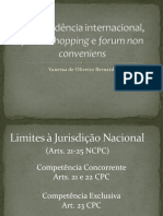 Litispendência internacional, forum shopping e forum non .ppt