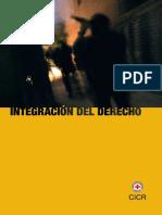 Integracion Del Derecho.CICR. Comité Internacional de la Cruz Roja  www.cicr.org  © CICR, febrero de 2008