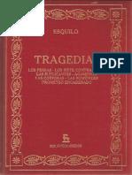 ESQUILO - Tragedias. Persas; Siete contra Tebas; Suplicantes; Agamenón; Coéfaras; Euménides; Prometeo (Gredos, Madrid, 1982-2006).pdf