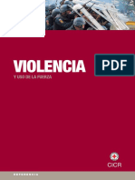 Violencia y Uso de La Fuerza. © CICR, marzo 2012. CICR
