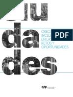 Crecimiento Inclusivo en Las Ciudades Retos y Oportunidades CIUDADES