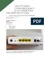 Aprovecha Tu Viejo Router Para Mejorar y Ampliar La Cobertura Del Wifi de Tu Casa
