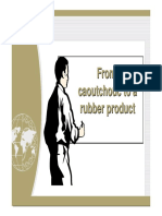 From caoutchoc to rubber products