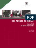 Del Monte al Rodal Manual SIG de Inventario Forestal.pdf