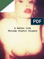 A Better Life Through Plastic Surgery