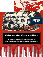 Olavo de Carvalho Perversiuni Definitorii Ale Mentalitatii Revolutionare