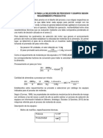 Análisis y Cálculos Para La Selección de Procesos y Equipos Según Requerimiento Productivo