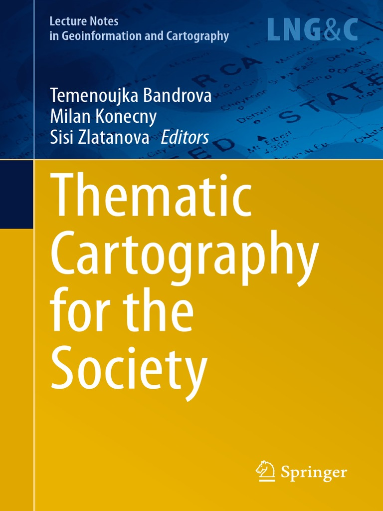Thematic Cartography for the Society | Cartography | Map