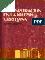 La Administración en La Iglesia Cristiana - W Calderon