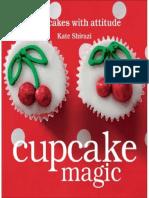 Cupcake Magic Cupcakes With an Attitude by Kate Shirazi