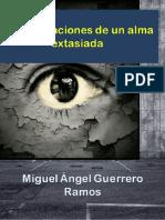 Guerrero Ramos Miguel Ángel-Intensificaciones de Un Alma Extasiada.pdf