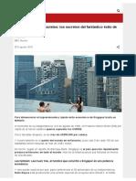 De Pantanos a Rascacielos, Los Secretos Del Fantástico Éxito de Singapur - BBC Mundo