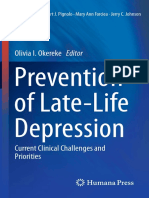 Prevention of Late Depression