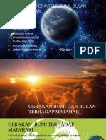 Gerakan Dan Gravitasi Bumi, Bulan Serta Matahari