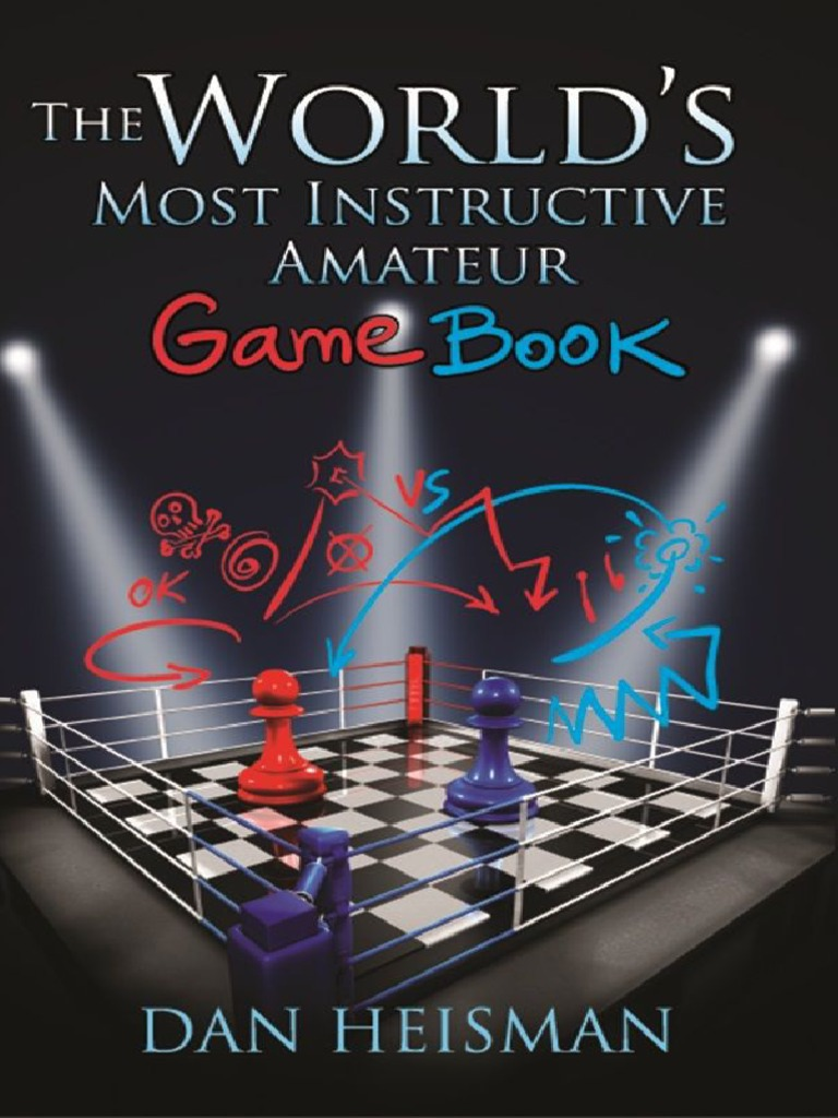 World S Most Instructive Amateur Game Book