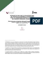 ESTUDIOS DE CASO PARA LA EVALUACIÓN FINAL DEL PROYECTO DE DESARROLLO SUSTENTABLE PARA LAS COMUNIDADES RURALES E INDÍGENAS DEL NOROESTE SEMIÁRIDO, PRODESNOS