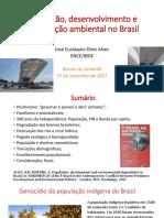 População, desenvolvimento e degradação ambiental no Brasil