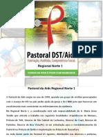 Apresentação Pastoral Aids Regional Norte 1