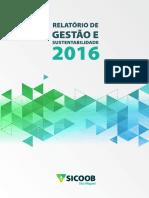 Relatório de Gestão e Sustentabilidade 2016