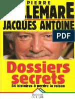 Bellemare, Pierre - Dossiers Secrets