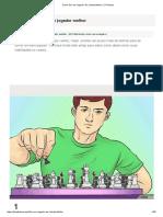 Como Ser Um Jogador de Xadrez Melhor_ 21 Passos