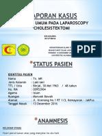 LAPORAN KASUS - ANESTESI UMUM PADA       LAPAROSCOPY CHOLESISTEKTOMI.pptx
