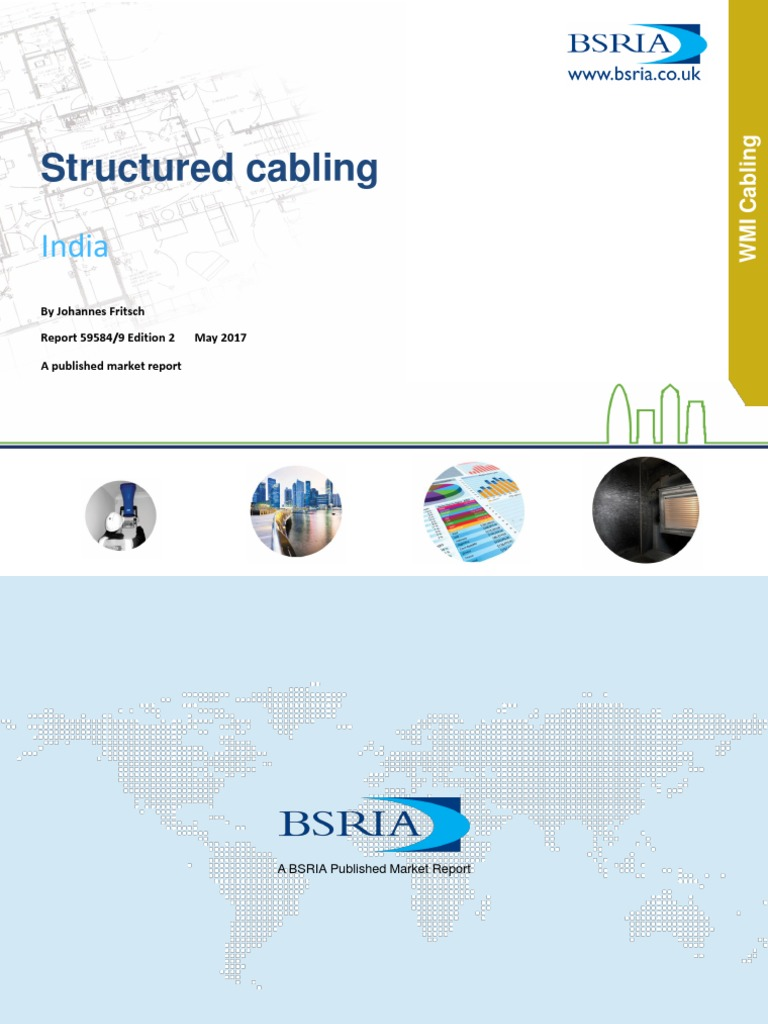 India Structured Cabling Edition 2world Market For 2017r2016 Wiring Ups Samplepdf Supply Chain Local Area Network