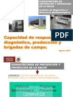 20100826 InDRE Capacidad de Respuesta en Diagnostico y Brigadas de Campo