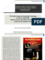The Public Image of Computing Technology in Greece. 1954-2004 Gender Issues in the Media Construction of the Greek Computer User 2012