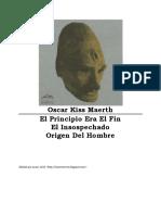 Oscar Kiss Maerth - El Principio Era El Fin