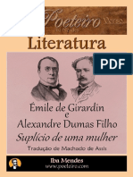 Emile de Girardin e Alexandre Dumas Filho - Suplicio de Uma Mulher