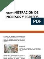 Administración de Ingresos y Egresos