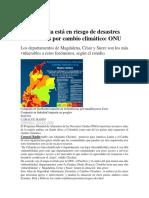 Colombia Está en Riesgo de Desastres Naturales Por Cambio Climático