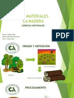 Los Materiales - La Madera