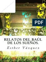Relatos Del Baul de Los Suenos. - Vazquez, Esther