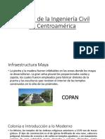 Historia de La Ingeniería Civil en Centroamérica
