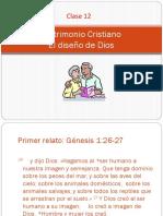 10. Matrimonio Cristiano-diseño de Dios. CLASE 12.