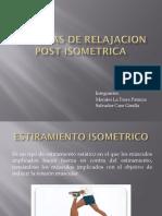 Tecnicas de Relajacion Post Isometrica