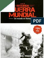 Segunda Guerra Mundial Un Mundo en Llamas - El Fin Del Tirano - Tomo 11